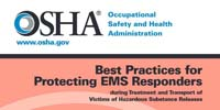 Best Practices for Protecting EMS Responders during Treatment and Transport of Victims of Hazardous Substance Releases