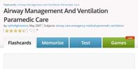 Cram: Airway Management and Ventilation Paramedic Care Flashcards