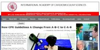 International Academy of Cardiovascular Sciences: New CPR Guidelines A Change From A-B-C to C-A-B