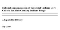 NHTSA: National Implementation of the Model Uniform Core Criteria for Mass Casualty Incident Triage