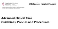 Stamford EMS Academy: Advanced Clinical Care Guidelines, Policies and Procedures